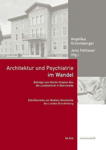 Architektur und Psychiatrie im Wandel