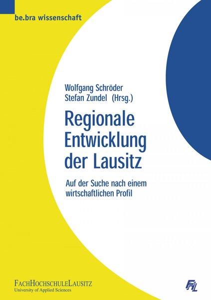 Regionale Entwicklung der Lausitz