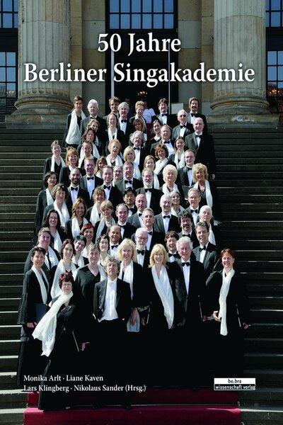 50 Jahre Berliner Singakademie