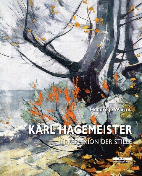 Karl Hagemeister - In Reflexion der Stille