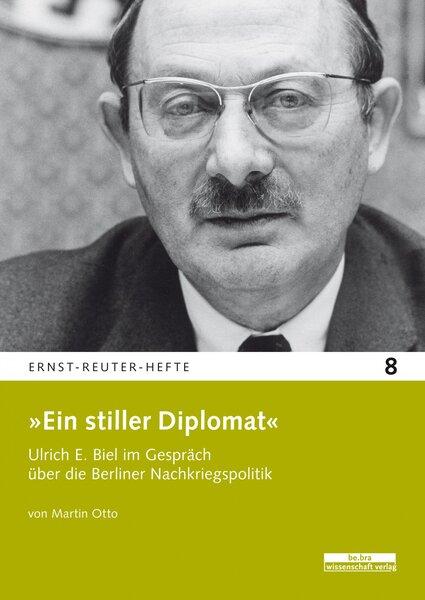 »Ein stiller Diplomat«