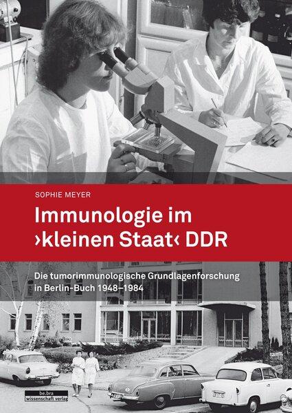 Immunologie im »kleinen Staat« DDR
