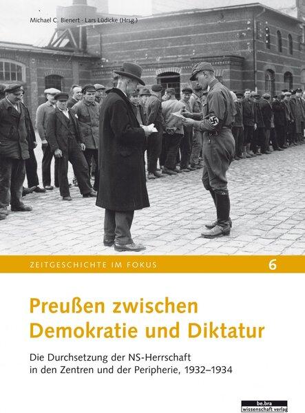 Preußen zwischen Demokratie und Diktatur